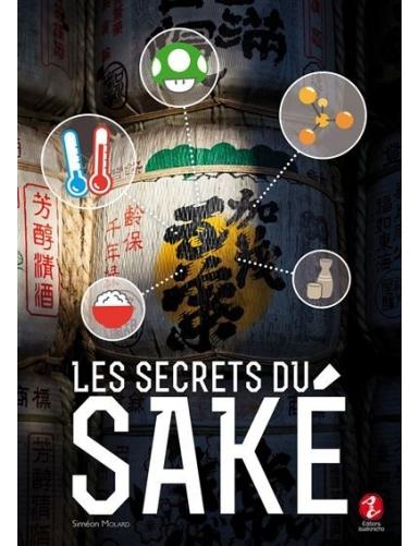 Les secrets du saké - Siméon Molard - Editions Issekinicho