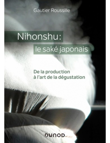 Nihonshu : le saké japonais...